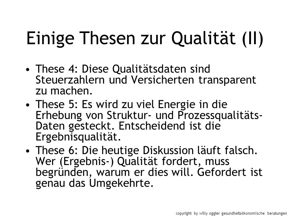 Einige Thesen zur Qualität (II)