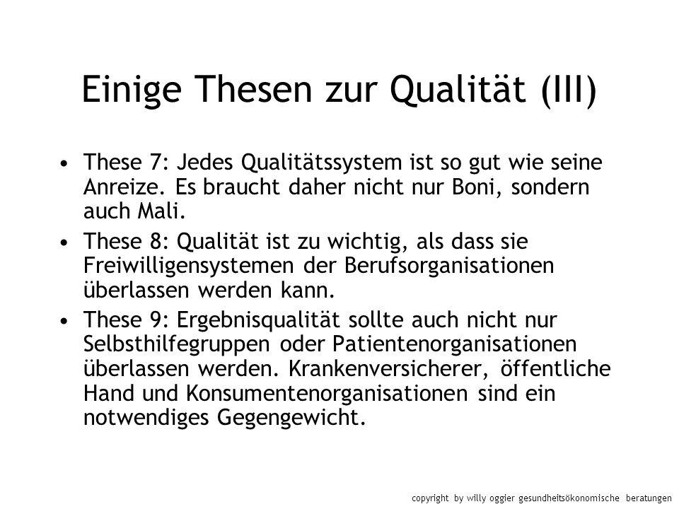 Einige Thesen zur Qualität (III)