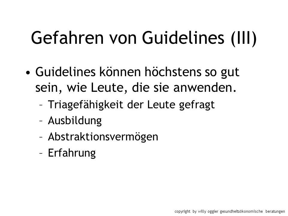 Gefahren von Guidelines (III)