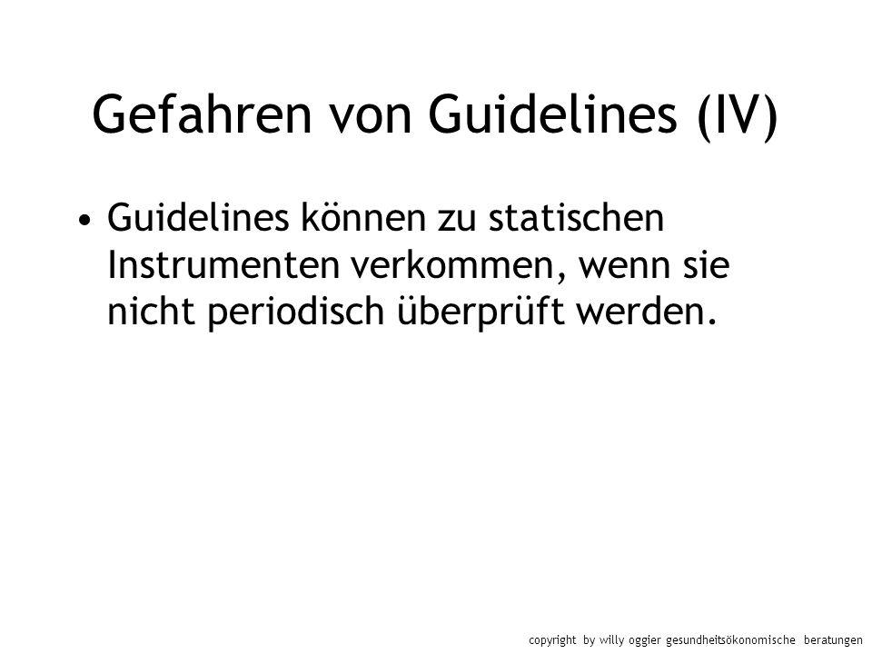 Gefahren von Guidelines (IV)