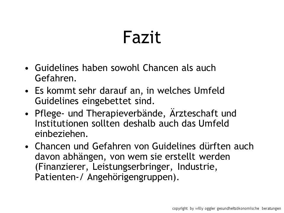 Fazit Guidelines haben sowohl Chancen als auch Gefahren.