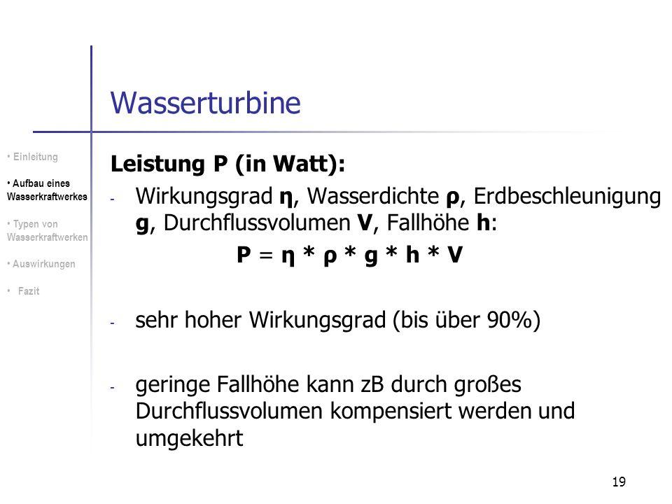 Wasserturbine Leistung P (in Watt):