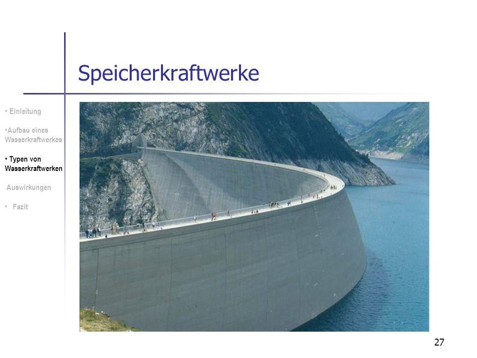 Speicherkraftwerke Einleitung Aufbau eines Wasserkraftwerkes