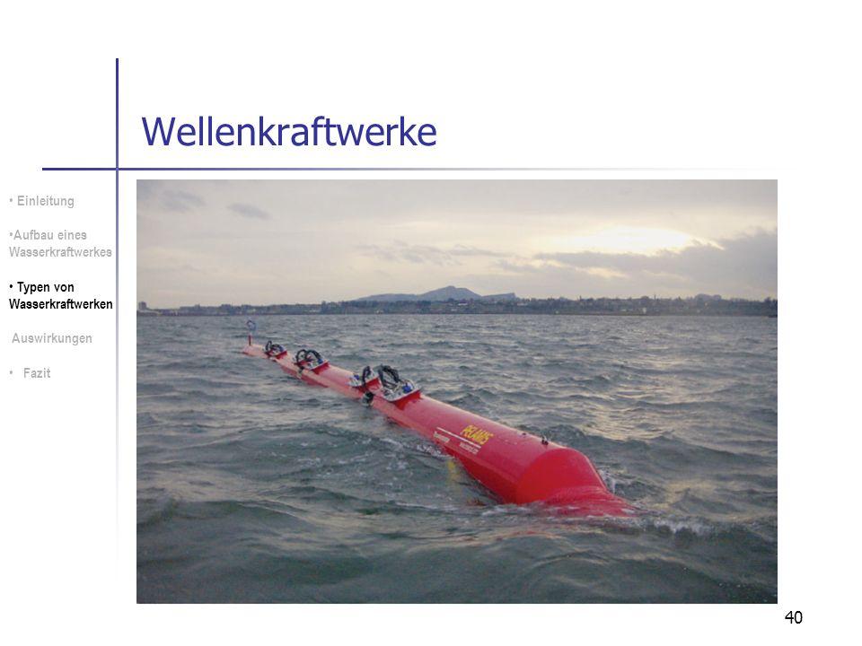 Wellenkraftwerke Einleitung Aufbau eines Wasserkraftwerkes