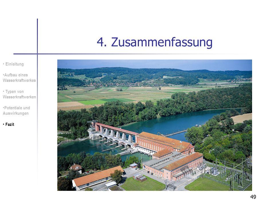 4. Zusammenfassung Einleitung Aufbau eines Wasserkraftwerkes