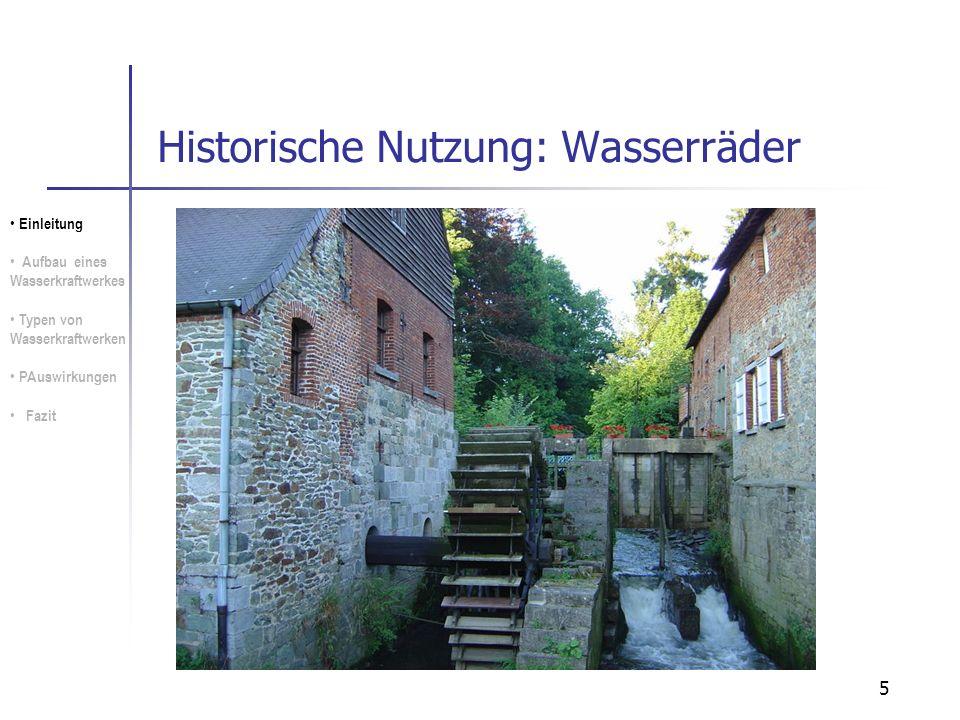 Historische Nutzung: Wasserräder