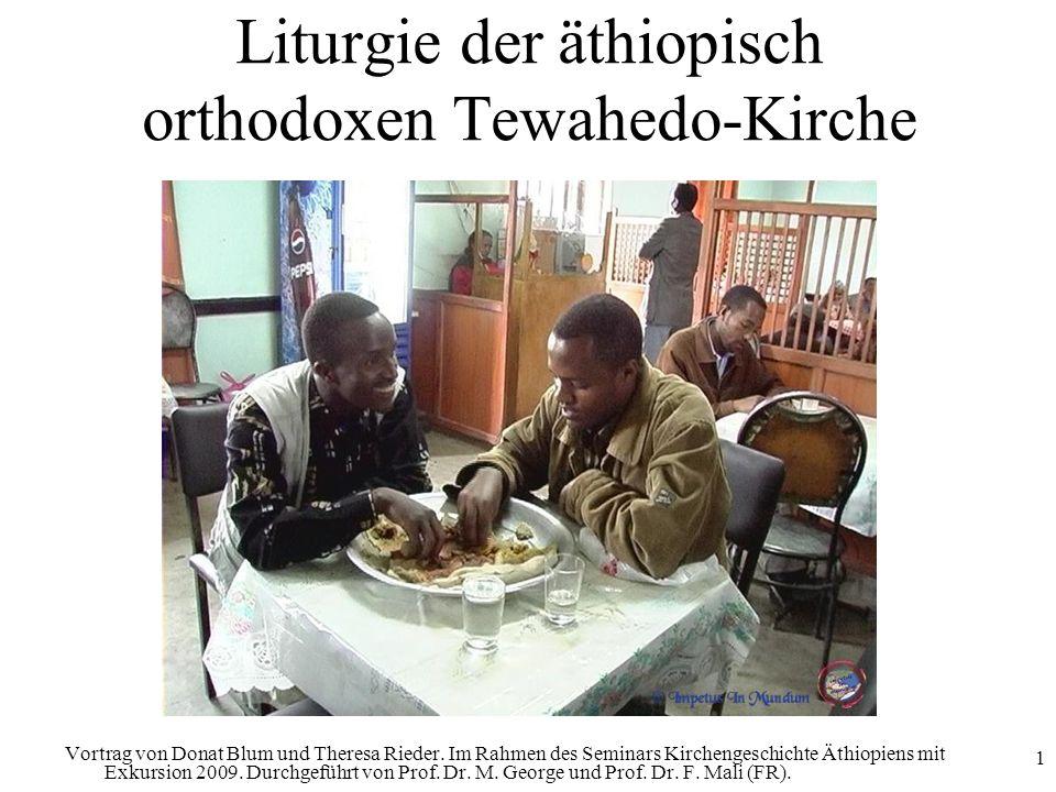 Liturgie der äthiopisch orthodoxen Tewahedo-Kirche
