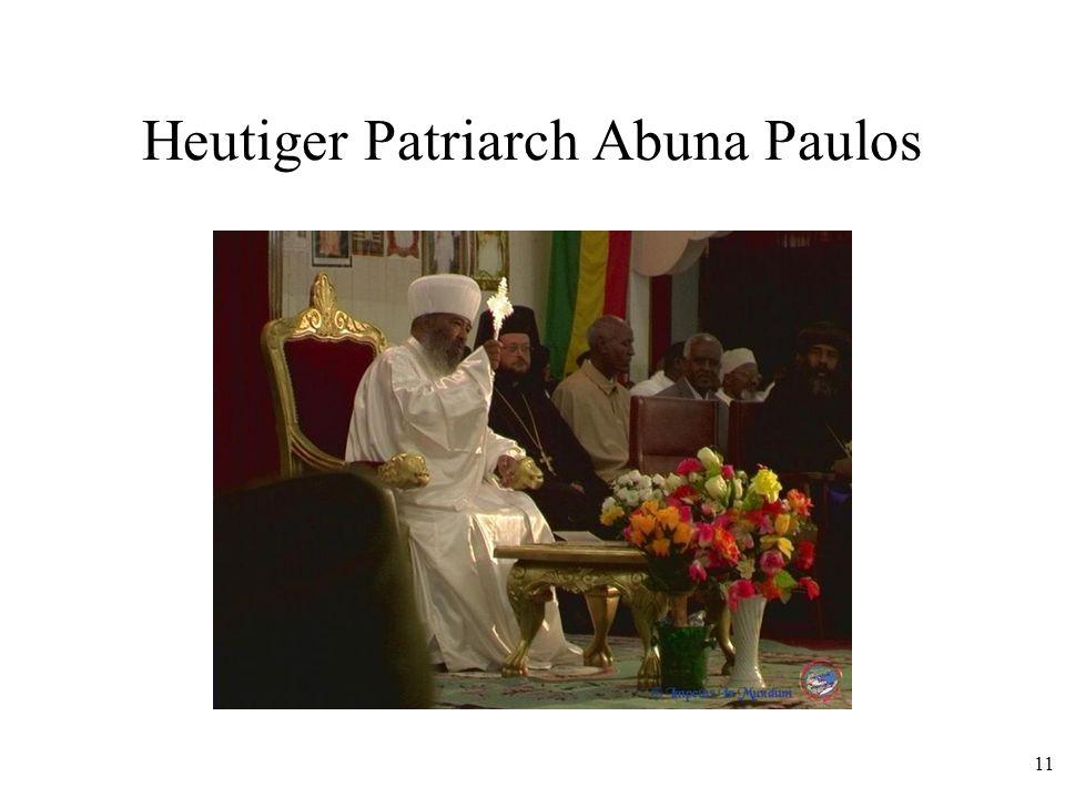 Heutiger Patriarch Abuna Paulos
