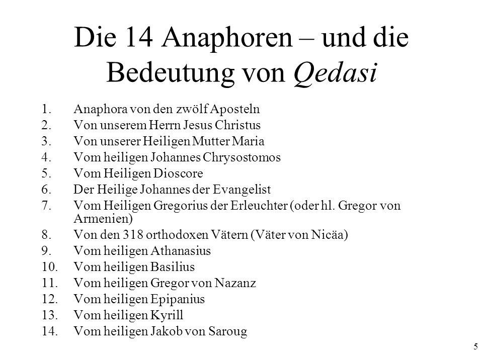 Die 14 Anaphoren – und die Bedeutung von Qedasi