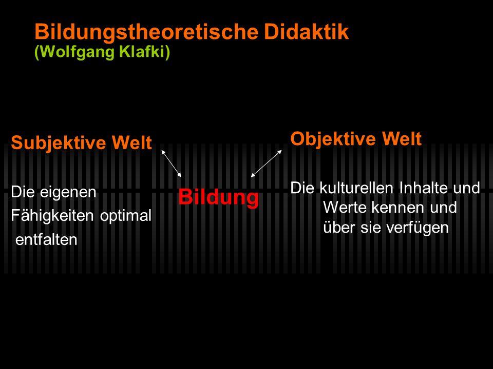 Bildungstheoretische Didaktik (Wolfgang Klafki)