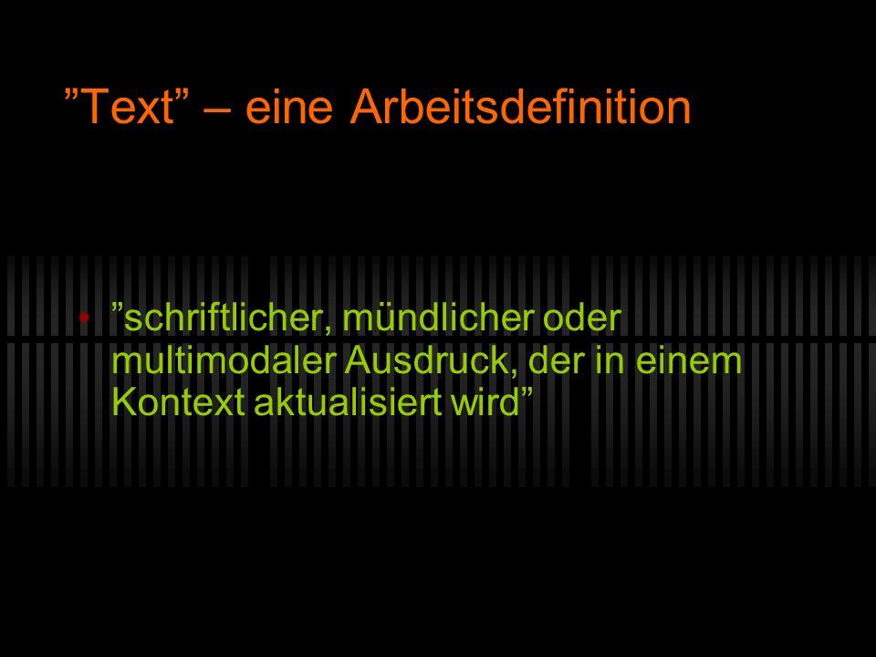 Text – eine Arbeitsdefinition