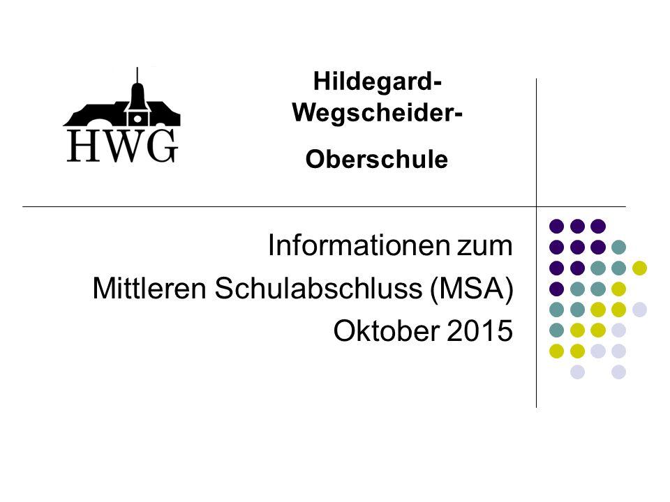 Informationen zum Mittleren Schulabschluss (MSA) Oktober 2015