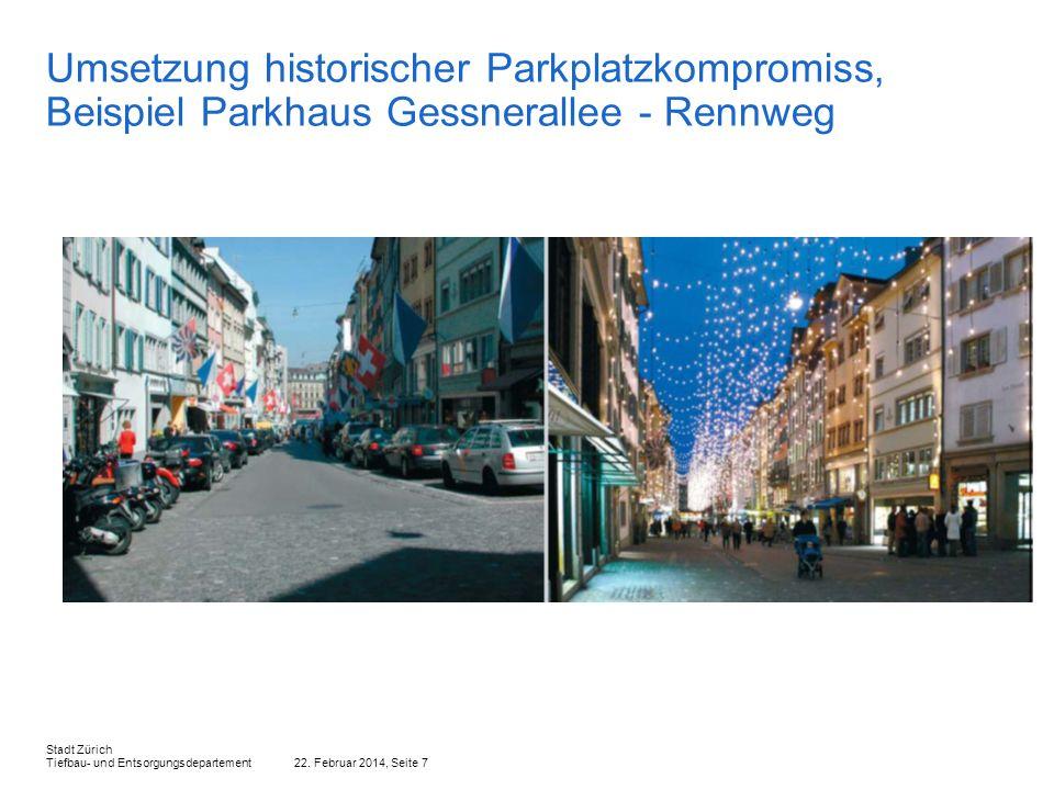 Umsetzung historischer Parkplatzkompromiss, Beispiel Parkhaus Gessnerallee - Rennweg