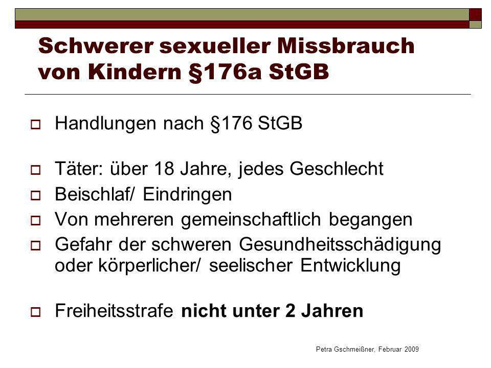 Schwerer sexueller Missbrauch von Kindern §176a StGB