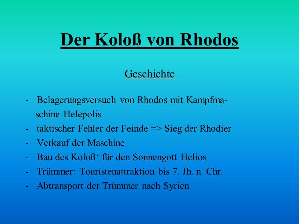 Der Koloß von Rhodos Geschichte