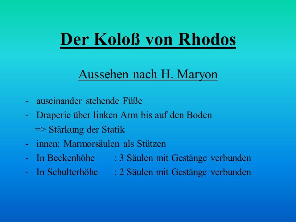 Der Koloß von Rhodos Aussehen nach H. Maryon auseinander stehende Füße