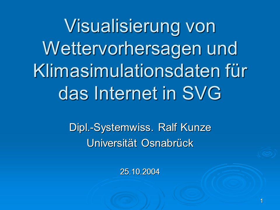 Dipl.-Systemwiss. Ralf Kunze Universität Osnabrück 25.10.2004