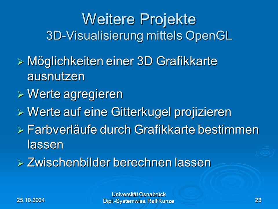 Weitere Projekte 3D-Visualisierung mittels OpenGL