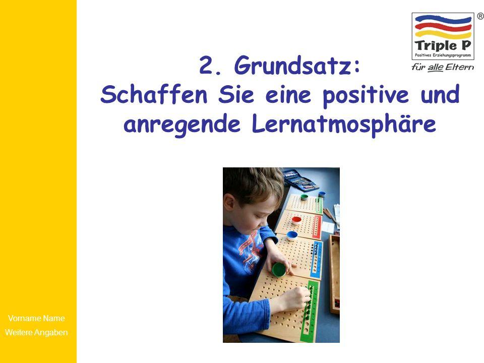 2. Grundsatz: Schaffen Sie eine positive und anregende Lernatmosphäre
