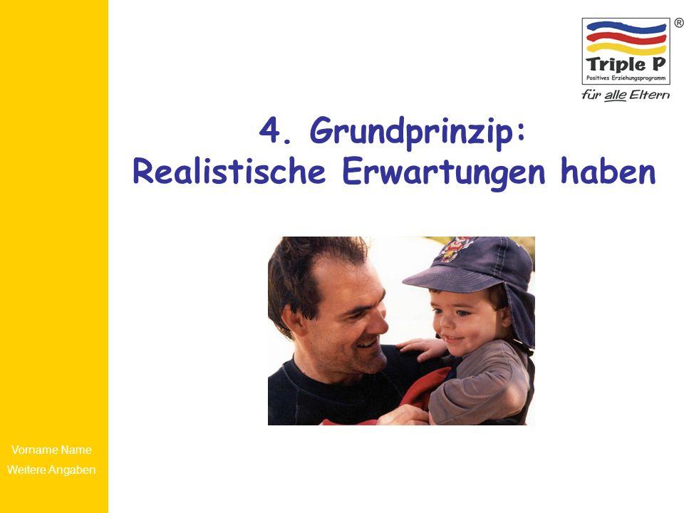 4. Grundprinzip: Realistische Erwartungen haben