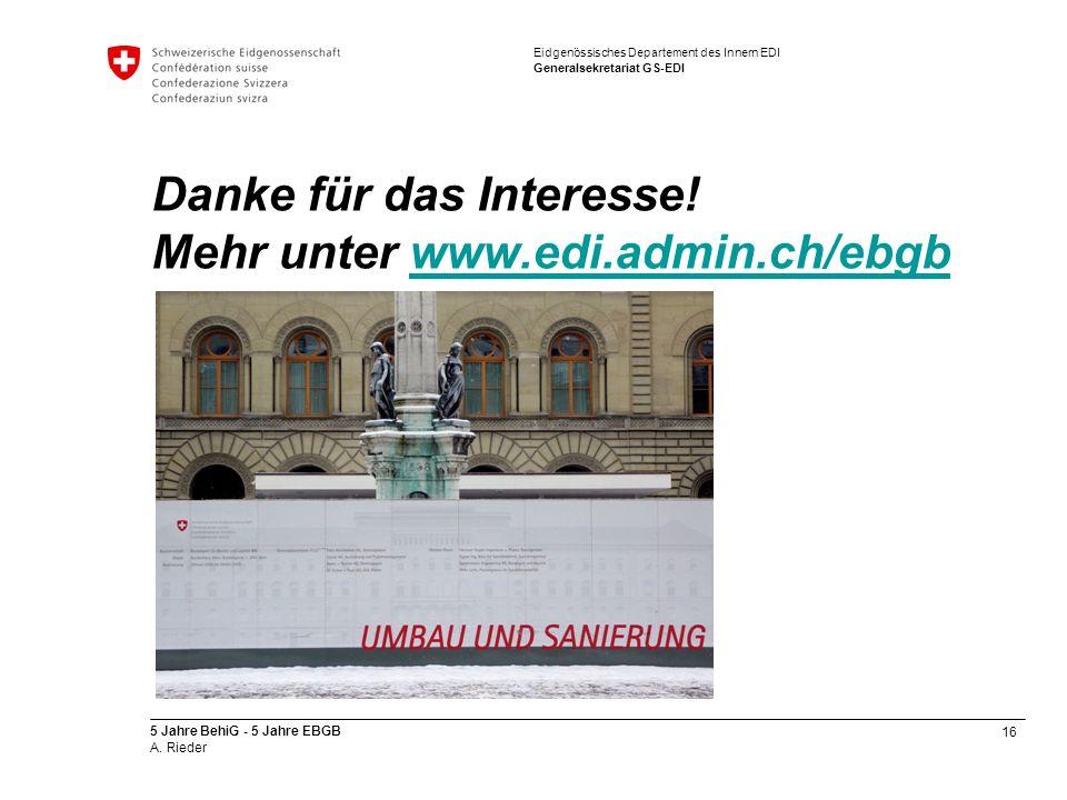 Danke für das Interesse! Mehr unter www.edi.admin.ch/ebgb