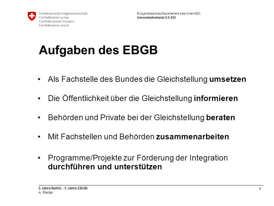 Aufgaben des EBGB Als Fachstelle des Bundes die Gleichstellung umsetzen. Die Öffentlichkeit über die Gleichstellung informieren.