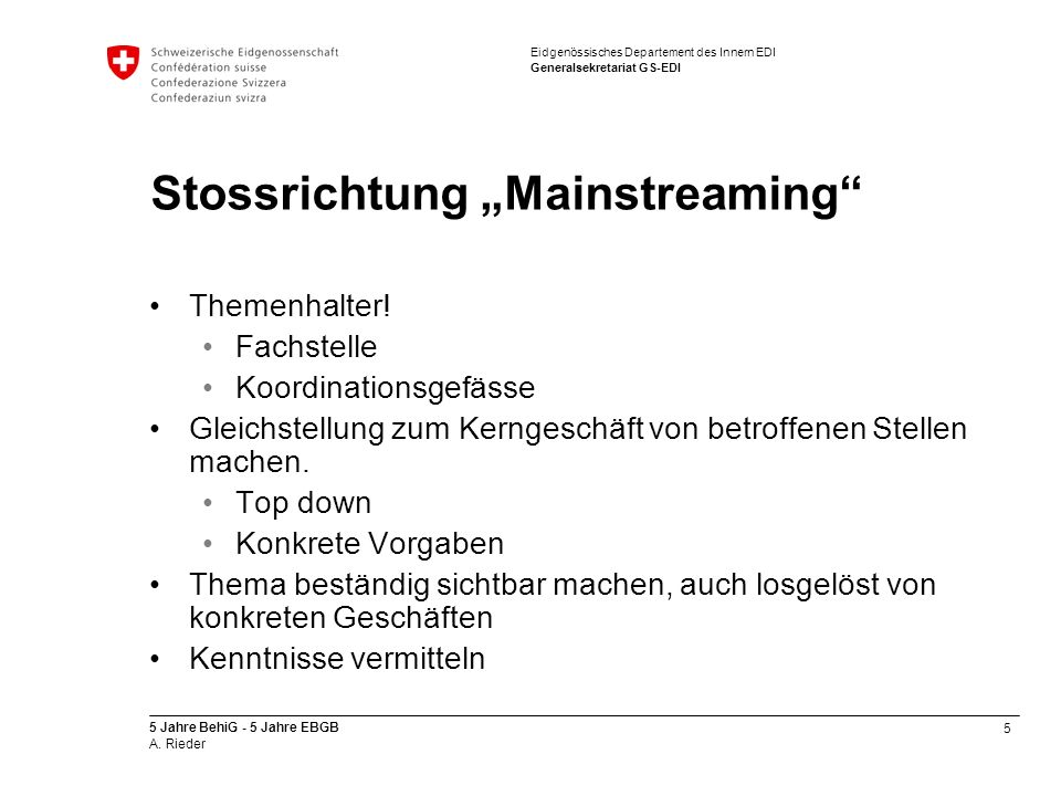 "Stossrichtung ""Mainstreaming"