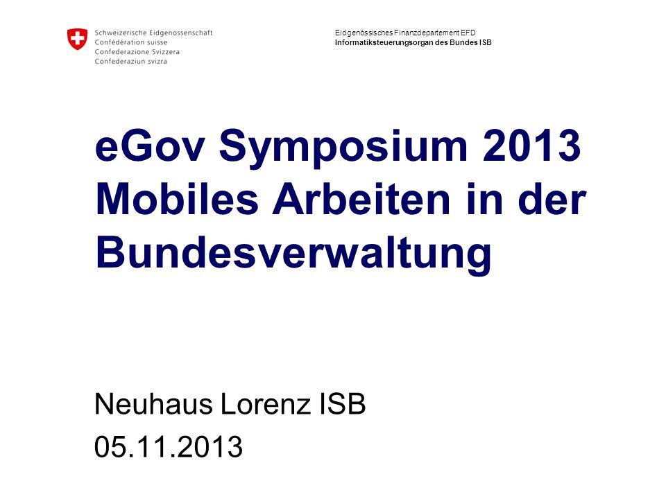 eGov Symposium 2013 Mobiles Arbeiten in der Bundesverwaltung