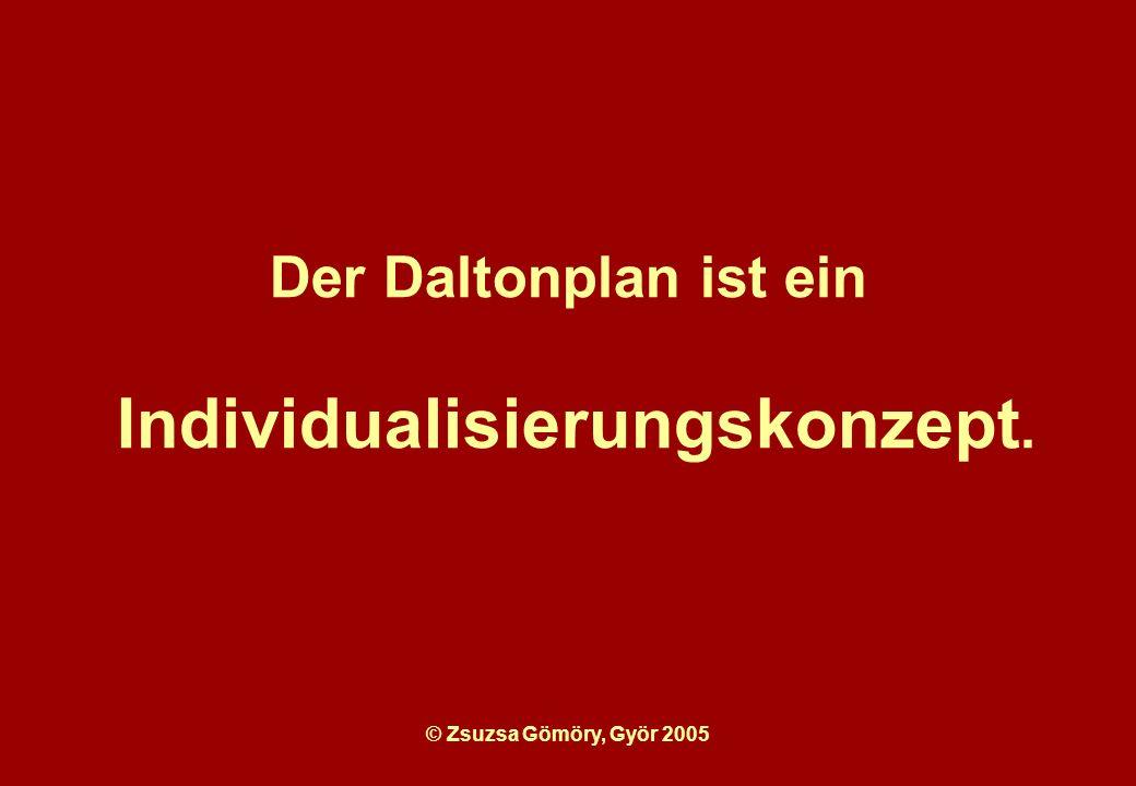 Der Daltonplan ist ein Individualisierungskonzept.
