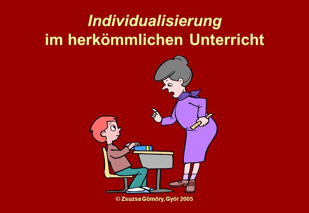 Individualisierung im herkömmlichen Unterricht