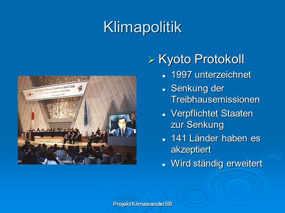 Klimapolitik Kyoto Protokoll 1997 unterzeichnet