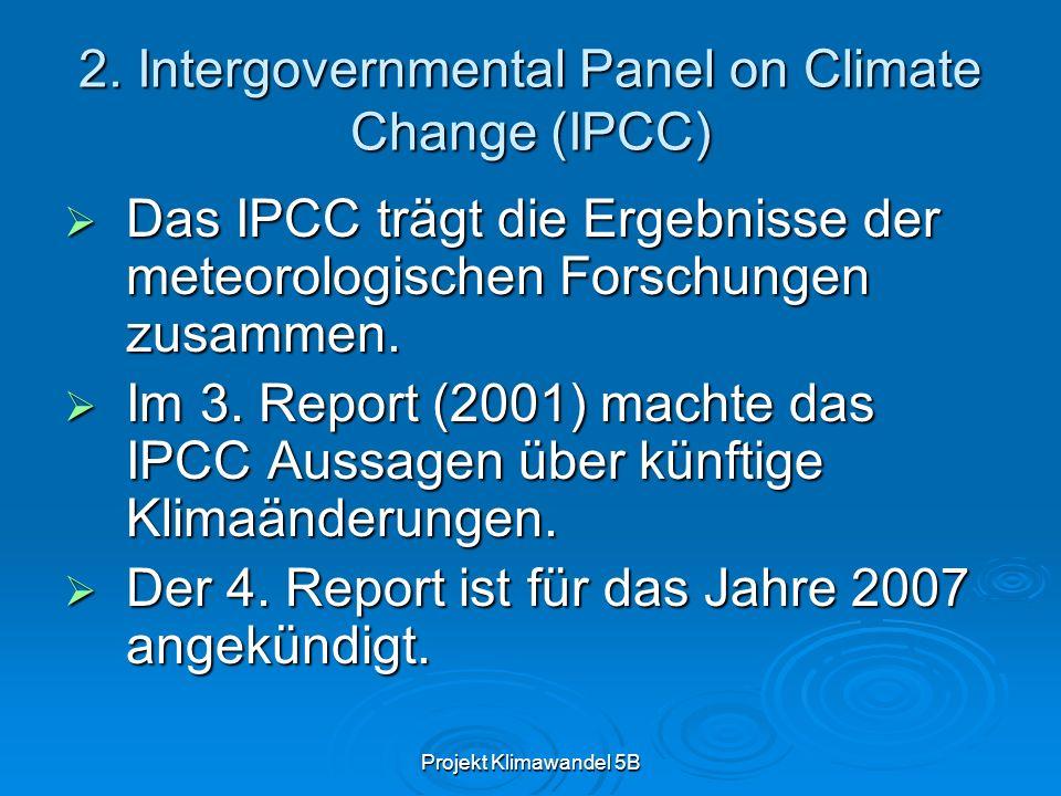 2. Intergovernmental Panel on Climate Change (IPCC)