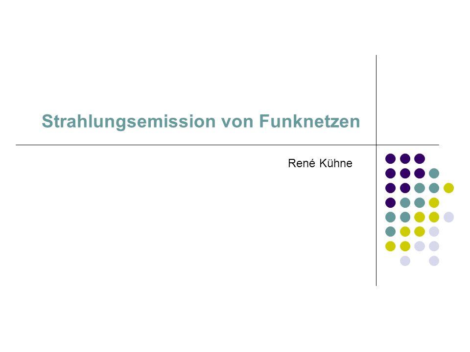 Strahlungsemission von Funknetzen
