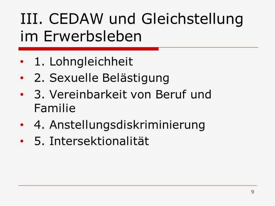 III. CEDAW und Gleichstellung im Erwerbsleben