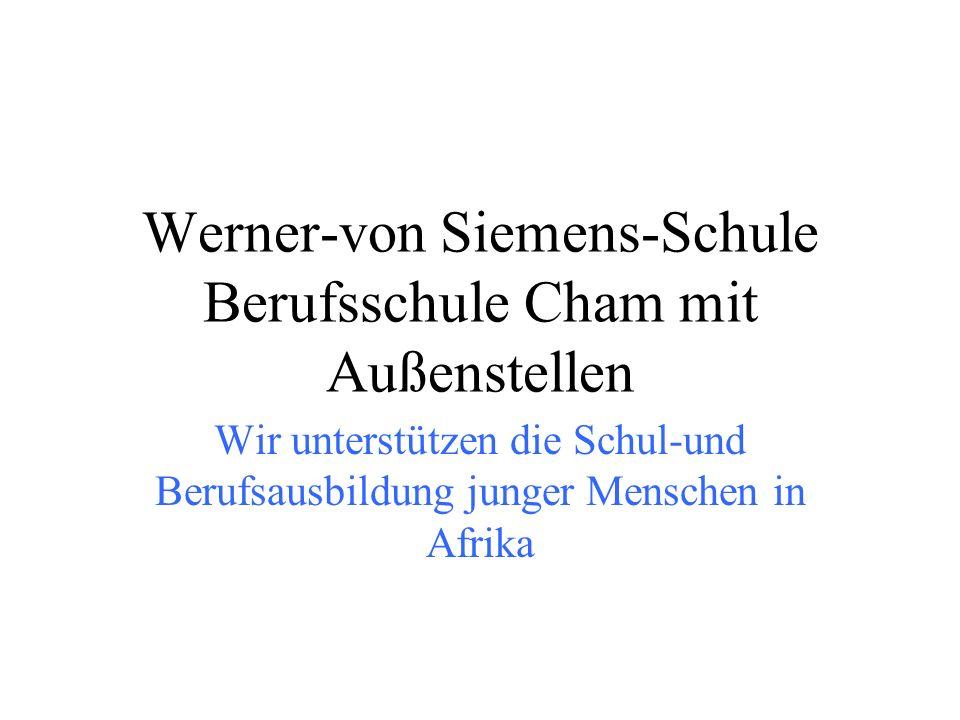 Werner-von Siemens-Schule Berufsschule Cham mit Außenstellen