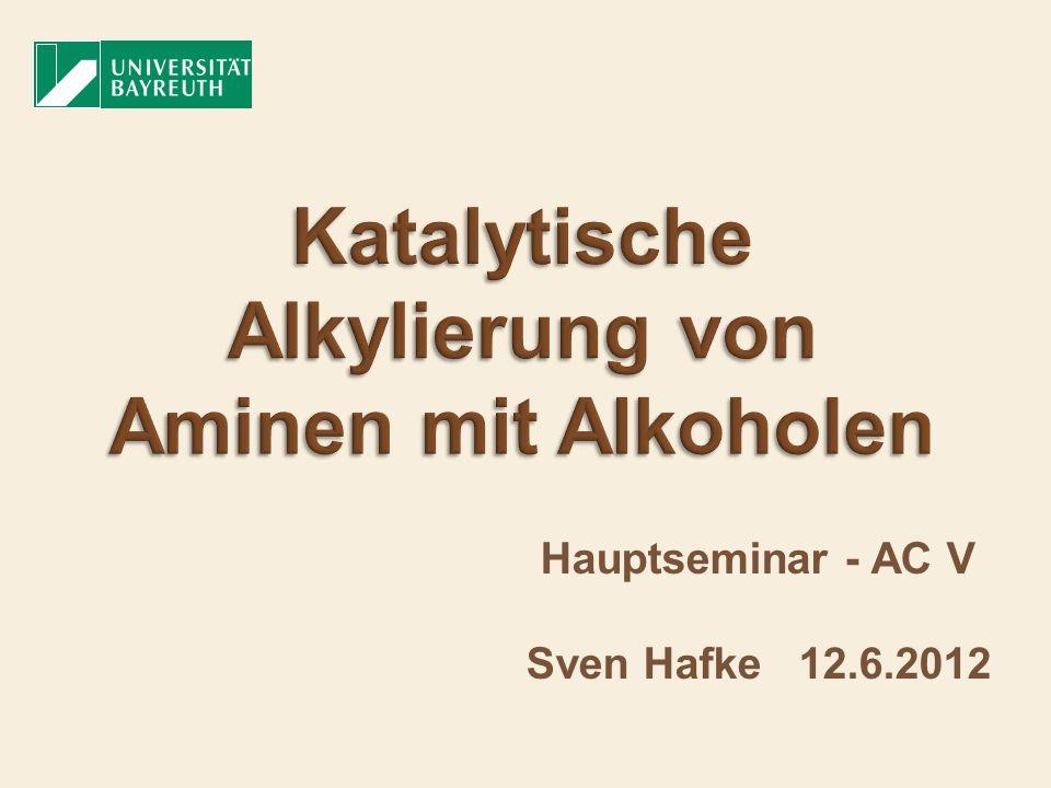 Katalytische Alkylierung von Aminen mit Alkoholen
