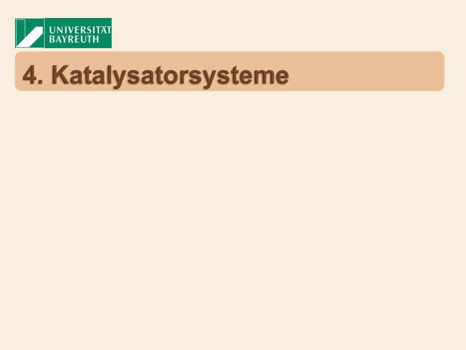 4. Katalysatorsysteme