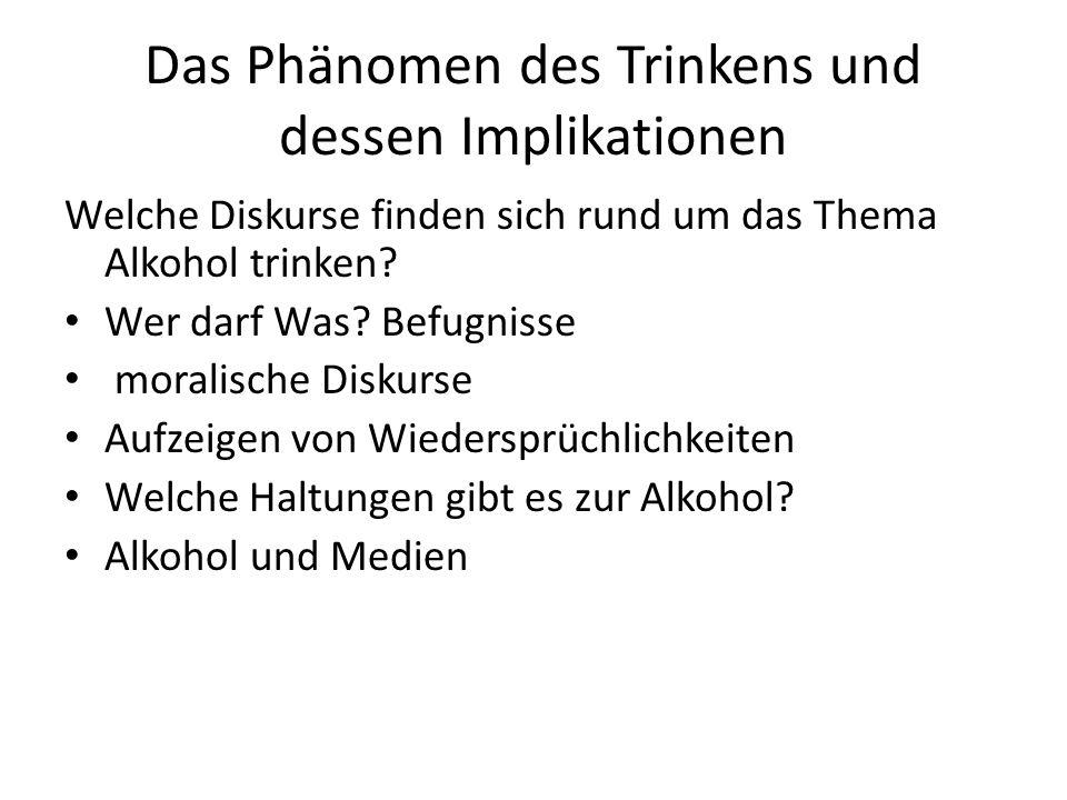 Das Phänomen des Trinkens und dessen Implikationen