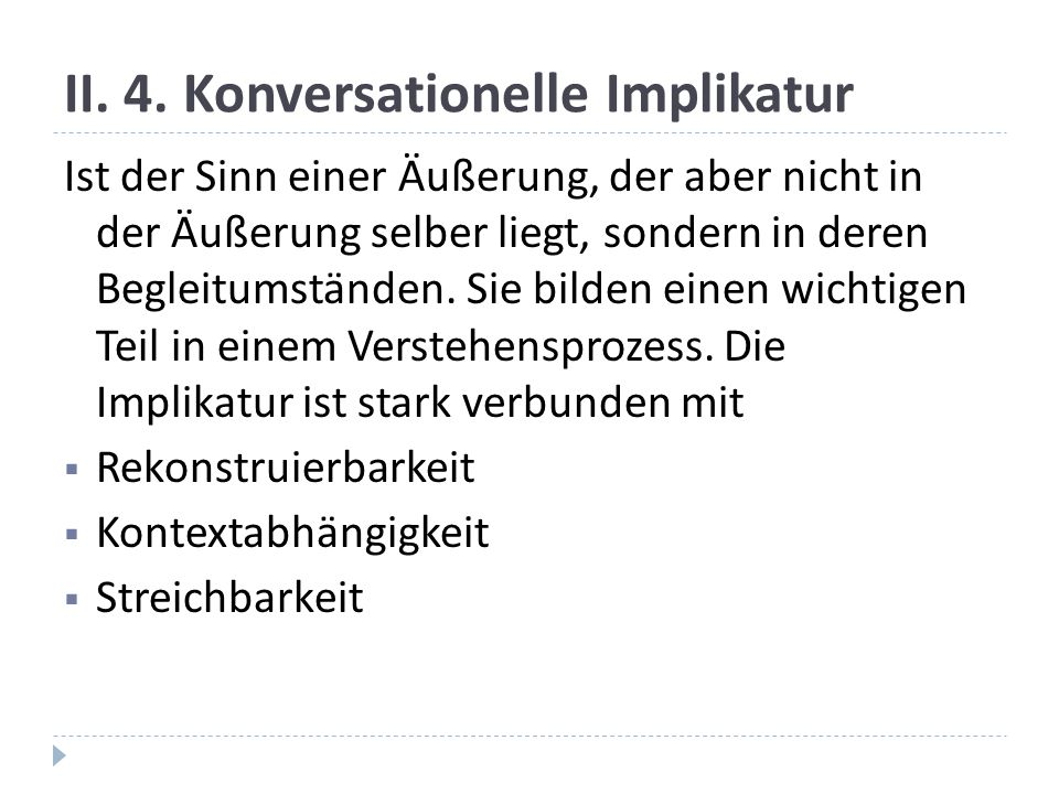 II. 4. Konversationelle Implikatur