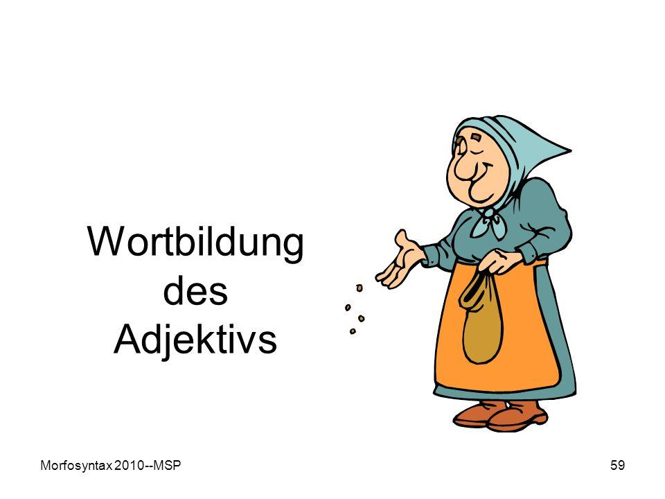Wortbildung des Adjektivs