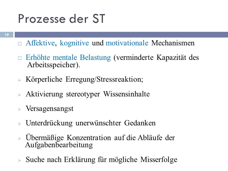 Prozesse der ST Affektive, kognitive und motivationale Mechanismen