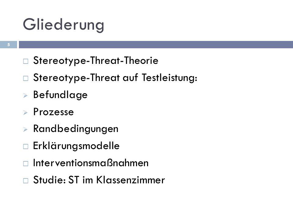 Gliederung Stereotype-Threat-Theorie