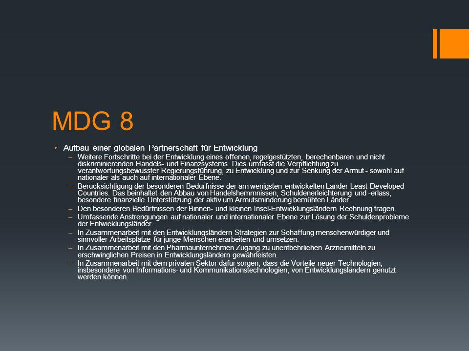 MDG 8 Aufbau einer globalen Partnerschaft für Entwicklung