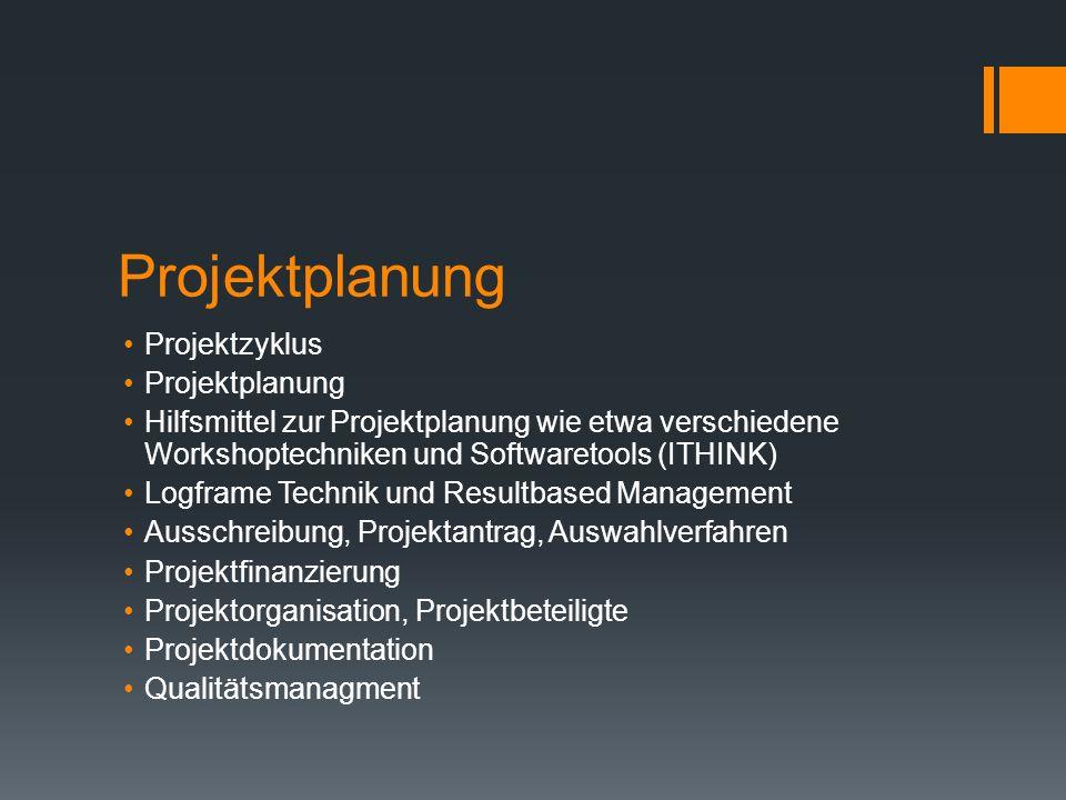 Projektplanung Projektzyklus Projektplanung
