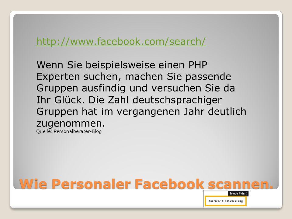 Wie Personaler Facebook scannen.