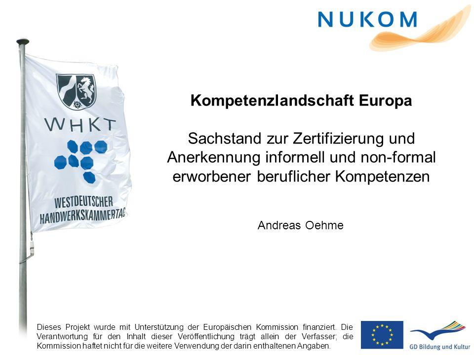 Kompetenzlandschaft Europa Sachstand zur Zertifizierung und Anerkennung informell und non-formal erworbener beruflicher Kompetenzen