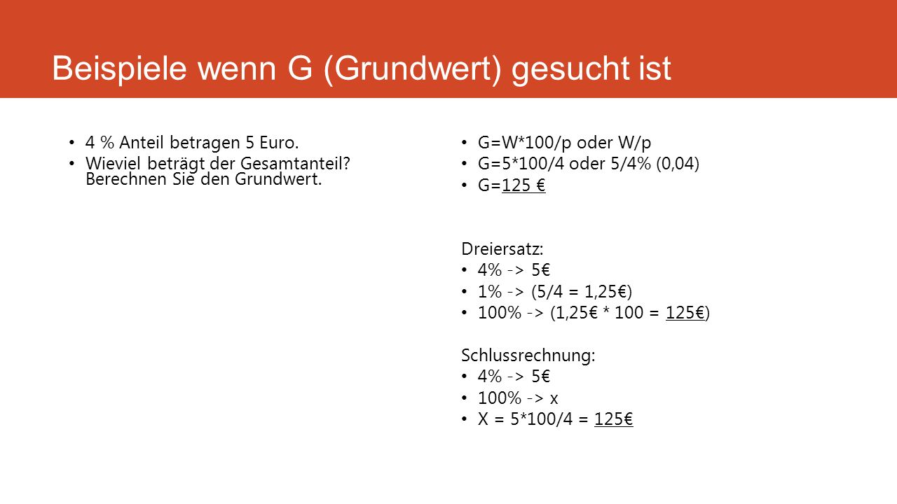 Beispiele wenn G (Grundwert) gesucht ist