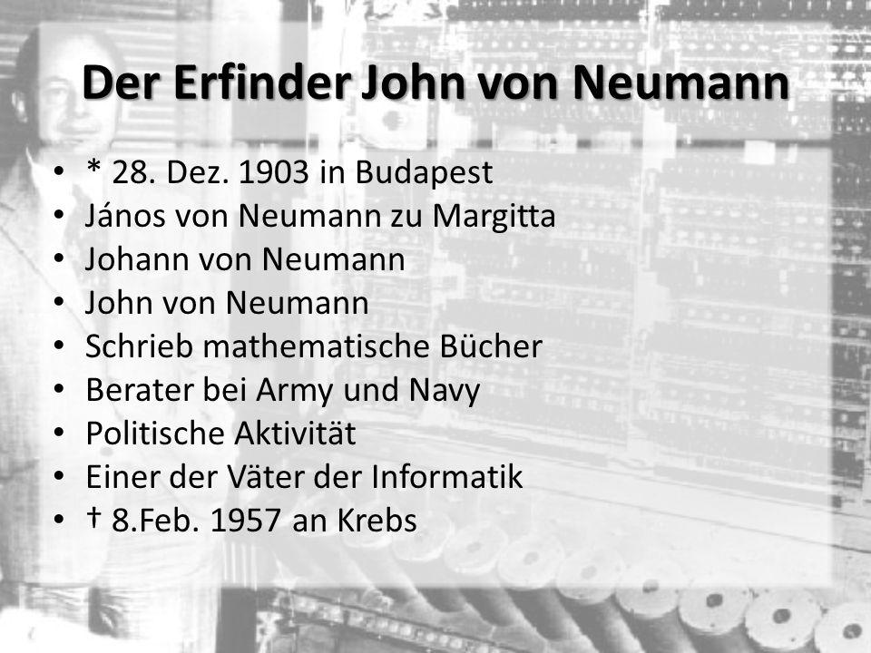 Der Erfinder John von Neumann