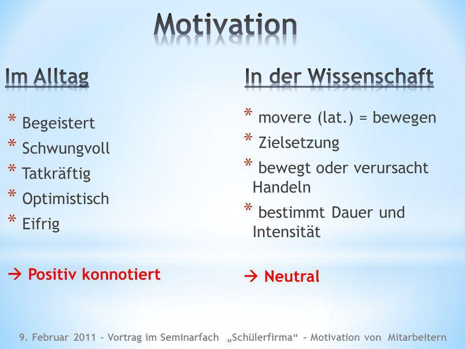 Motivation Im Alltag In der Wissenschaft movere (lat.) = bewegen