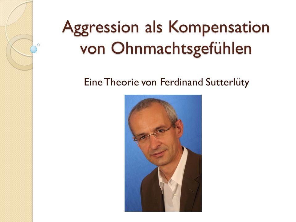 Aggression als Kompensation von Ohnmachtsgefühlen